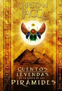 Cuentos y leyendas de la época de las pirámides