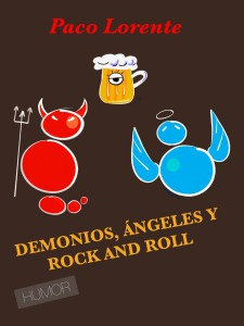 DEMONIOS, ÁNGELES Y ROCK AND ROLL