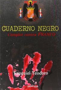 Cuaderno negro. Complot contra Franco