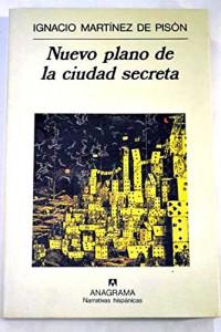 Nuevo plano de la ciudad secreta