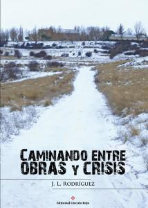 Caminando entre obras y crisis