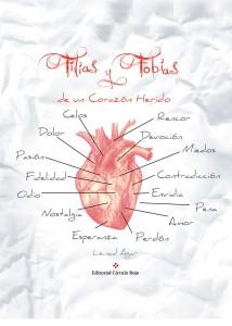 Filias y fobias de un corazón herido