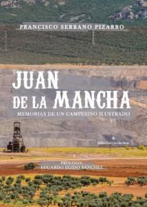 Juan de la Mancha. Memorias de un campesino ilustrado