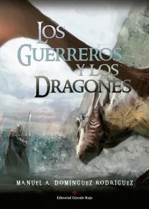 Los guerreros y los dragones