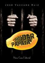 No-dar-papaya