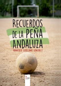 Recuerdos de la Peña Andaluza
