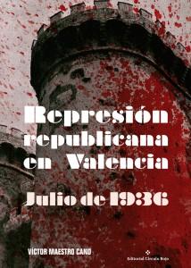 Represión republicana en Valencia. Julio de 1936