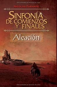 Sinfonía de Comienzos y Finales - Aleación