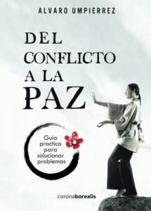 Del conflicto a la paz