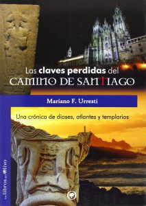 Las claves perdidas del Camino de Santiago